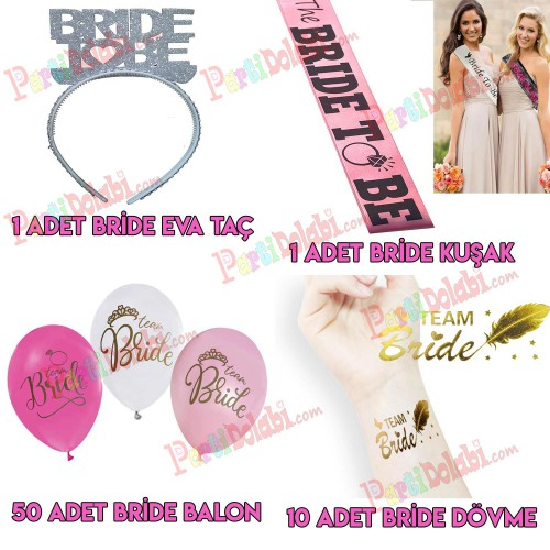 Bride To be Kuşak + Bride Taç + Bride Balon + Team Bride Dövme