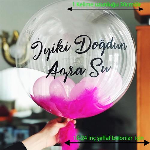 5'li Şeffaf Balon Üzeri Yapışkanlı Yazı, Balon Üstüne İsim Baskı